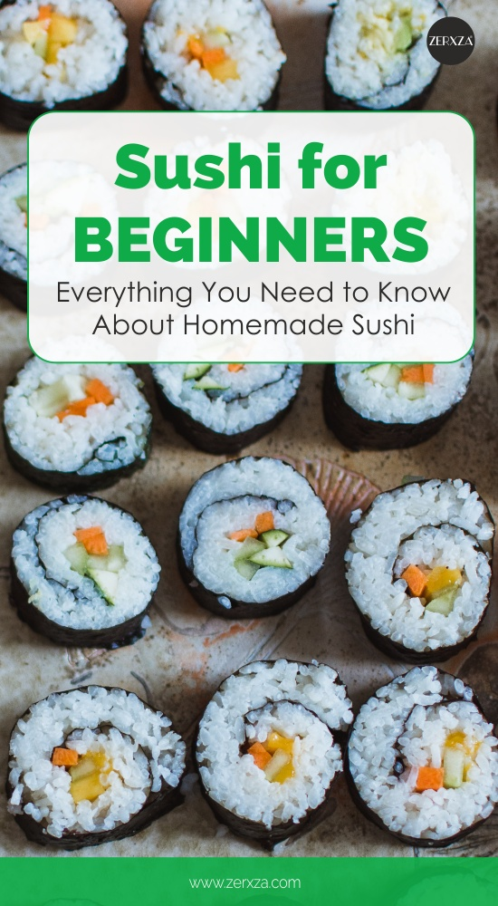 Sushi for Beginners - All You Need to Know About Sushi