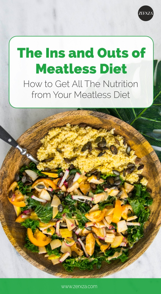 How to Get the Most Nutrition Out of Your Meatless Diet