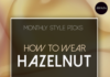 How to Wear Hazelnut in Winter - Monthly Style Picks