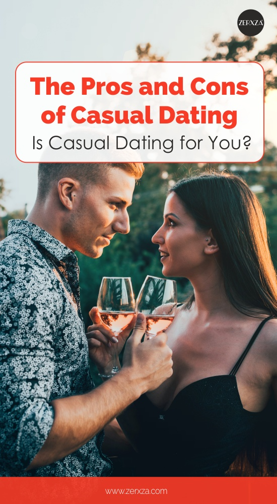 The Ups and Downs of Casual Dating