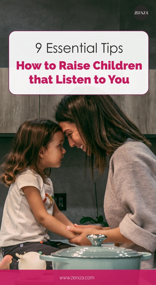 How to Raise Children that Listen to You