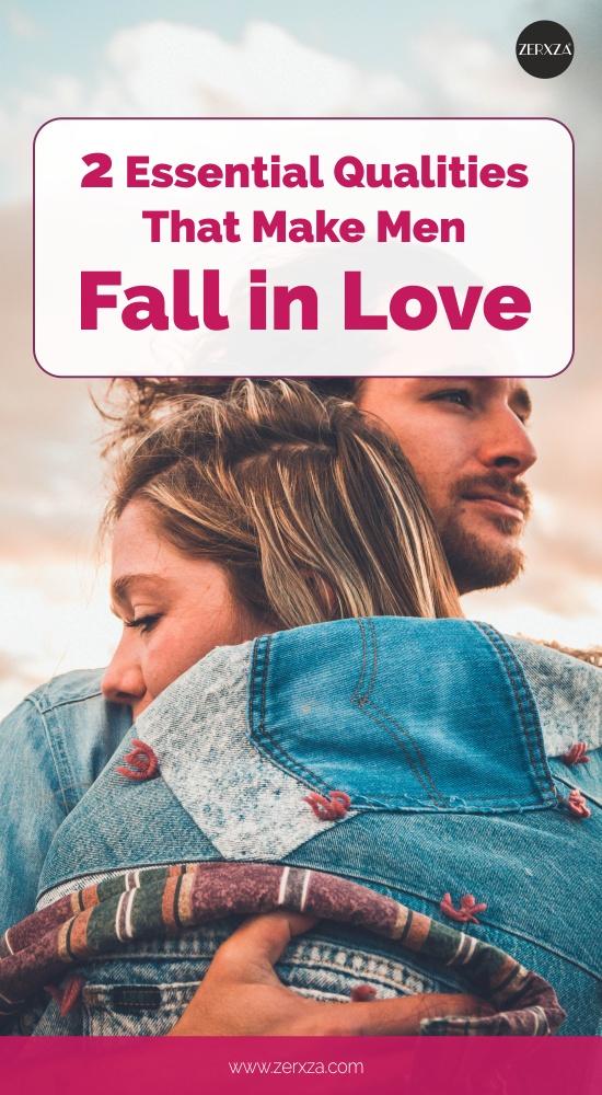 Qualities That Make Men Fall in Love