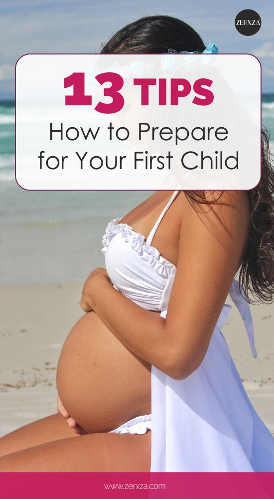 13 Tips How to Prepare for Your First Child