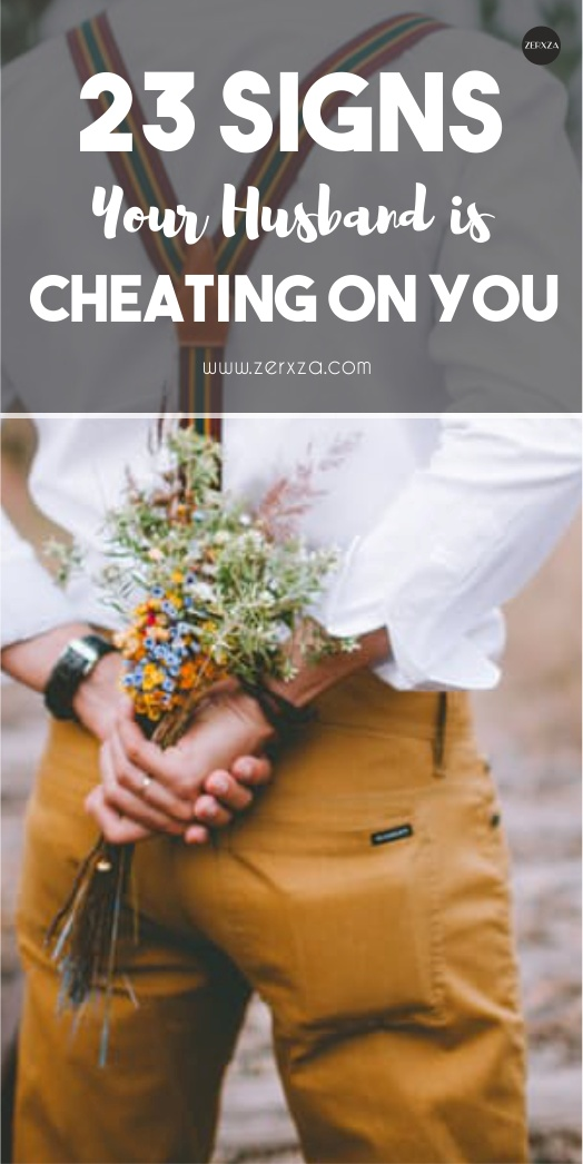 23 Signs Your Husband is Cheating on You