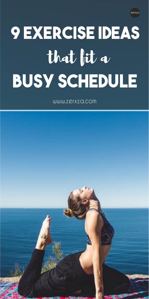 9 Exercise Ideas That Fit a Busy Schedule