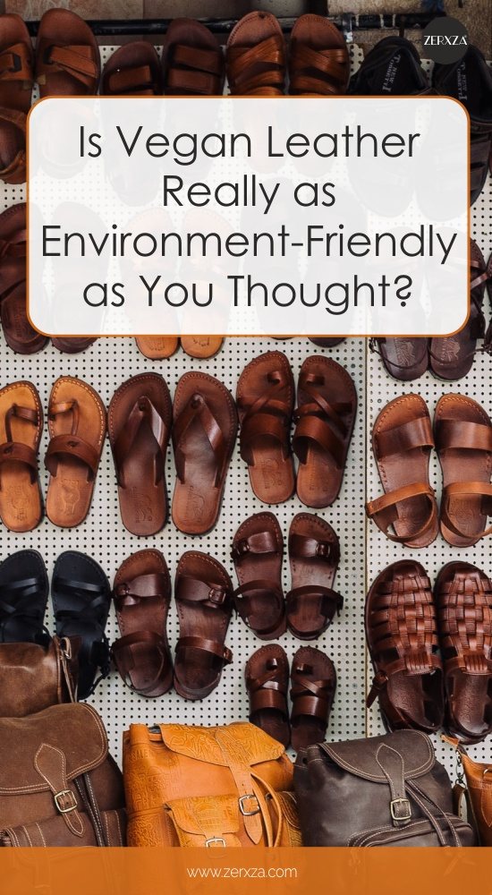 Is Vegan Leather Really as Environment Friendly as You Thought
