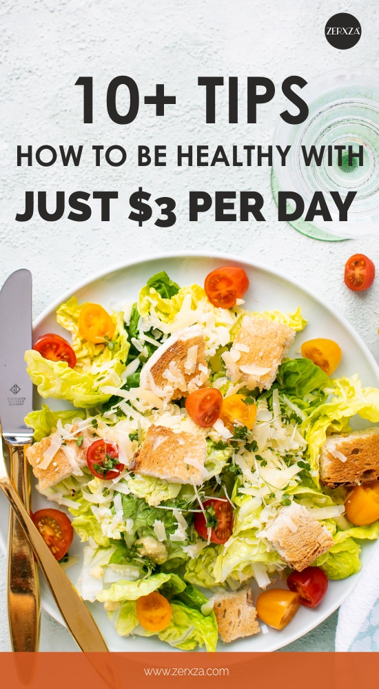 How to Be Healthy With Just 3 Dollars Per Day - Frugal Eating