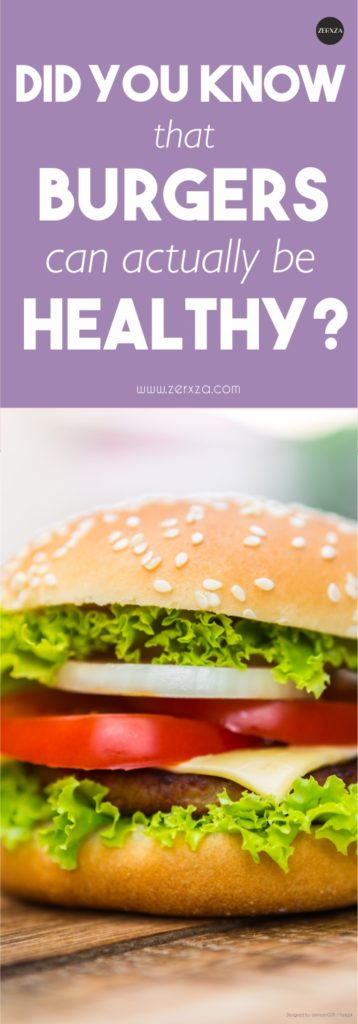 Did You Know That Burgers are Actually Healthy