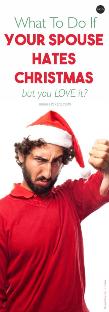 What To Do If Your Spouse Hates Christmas
