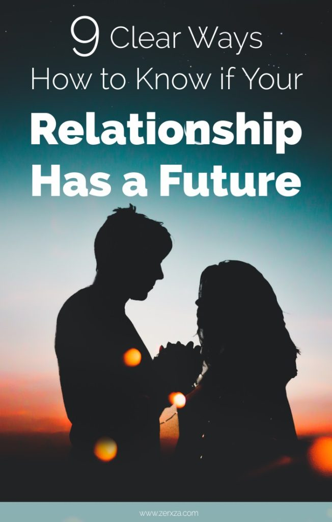 9 Ways How to Know If Your Relationship Has a Future