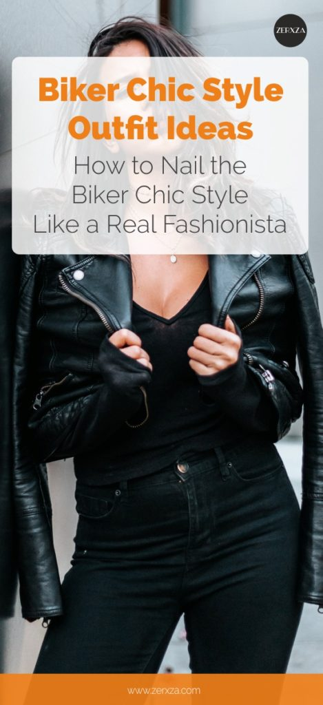 Biker Chic Style Outfit Ideas - How to Nail the Biker Chic Style Like a Fashionista - Outfit Ideas