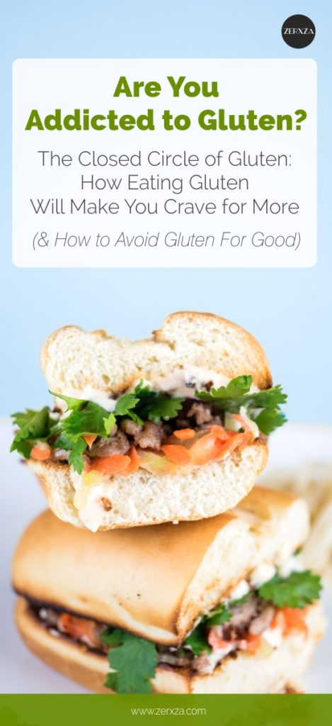 Gluten Addiction - How Consuming Gluten Will Make You Crave for More