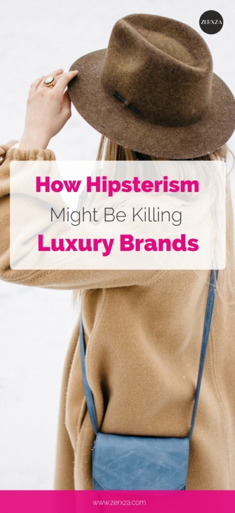 How Hipsterism Influences Luxury Brands