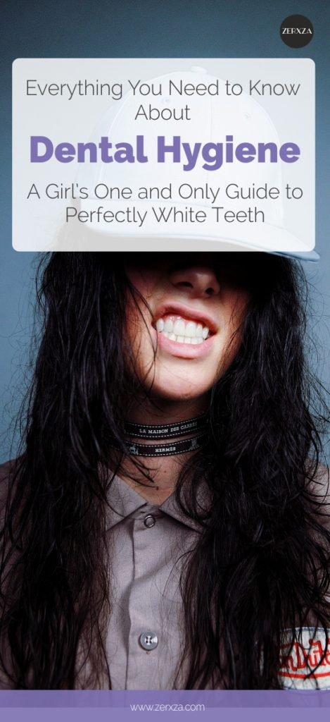 Guide to Everything About Dental Hygiene - How to Get White Teeth - How to Brush Teeth