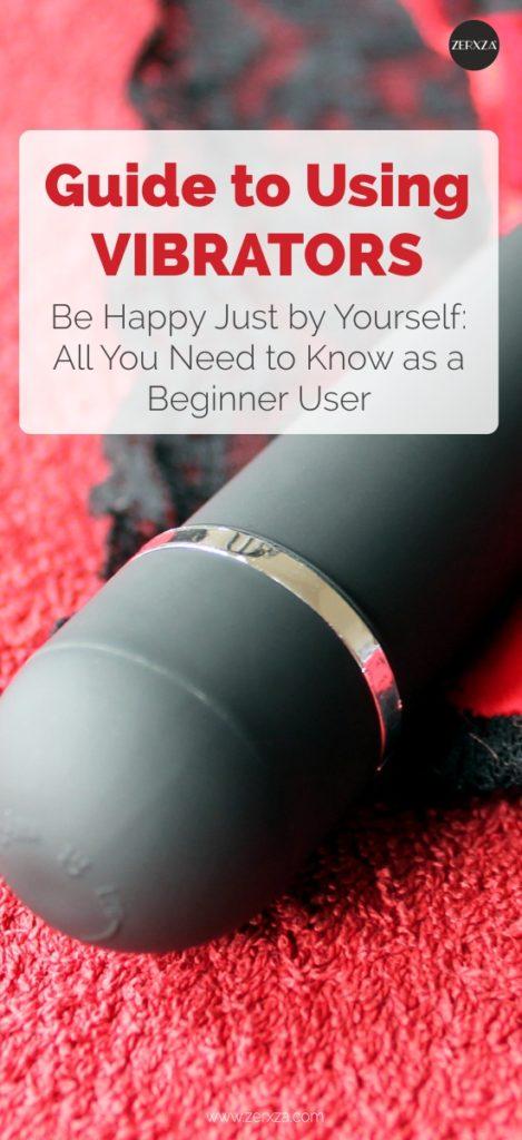 Guide to Using Vibrators - Full Vibrator Guide for Beginners - Best Vibrators