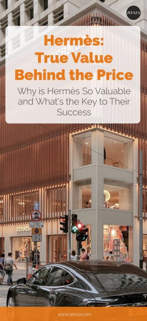 Hermès and Its World-Famous Quality - True Value Behind the Price Tag