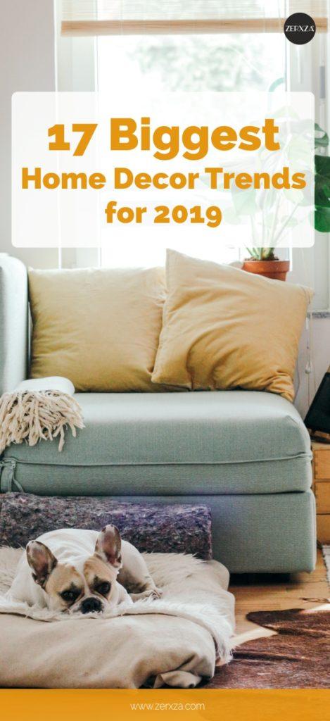 Trend Alert 17 Biggest Home Decor Trends For 2019 Zerxza