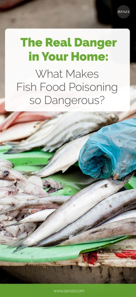 Reasons Why Fish Food Poisoning is So Dangerous - Symptoms of Fish Food Poisoning