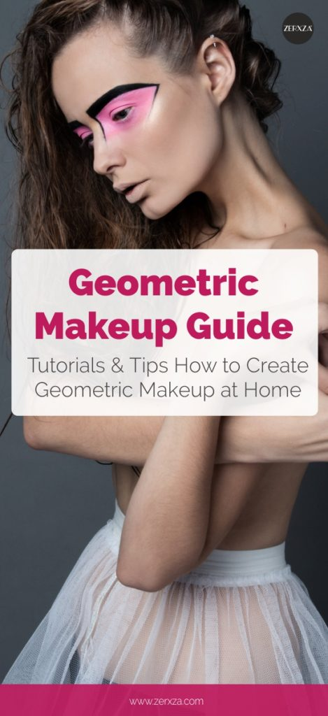 Geometric Makeup - Tutorials and Tips
