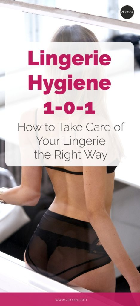 Lingerie Hygiene - How to Take Care of Your Lingerie the Right Way