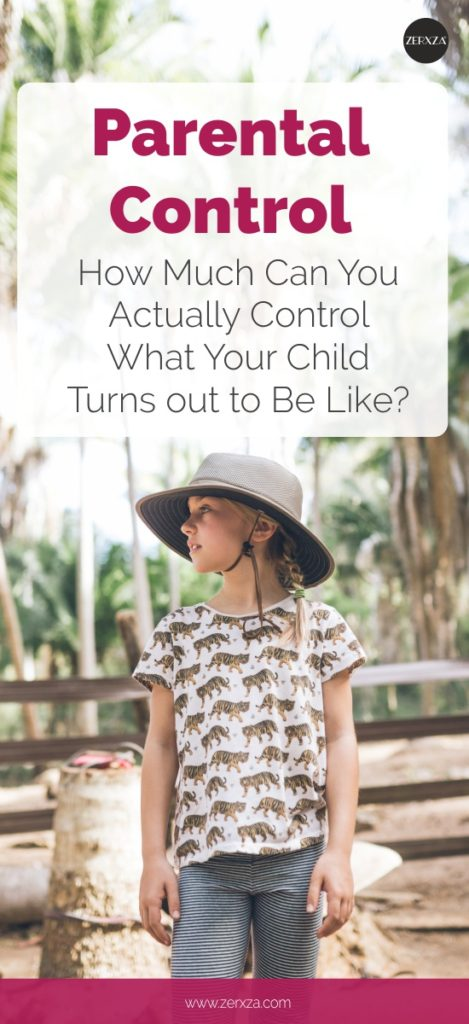 Parental Control - How Much Can You Control What Your Child Turns out to Be Like