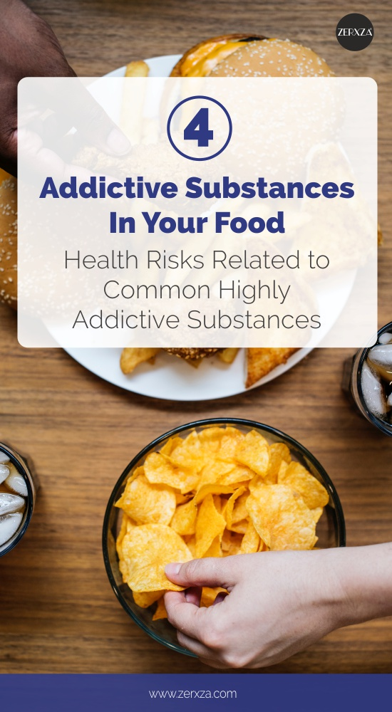 4 Addictive Substances In Your Diet - Health Risks to Avoid