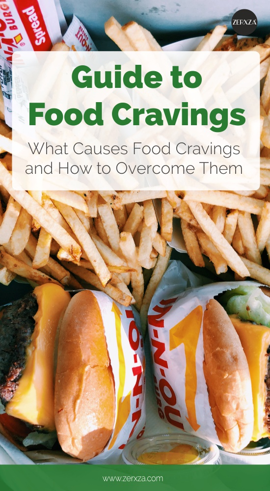 Guide to Food Cravings - Most Common Cravings and How to Overcome Them