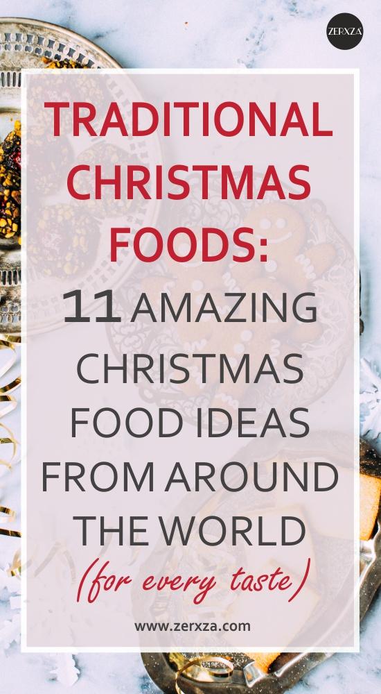 Christmas Cuisine Ideas - 11 Traditional Christmas Foods Around the World