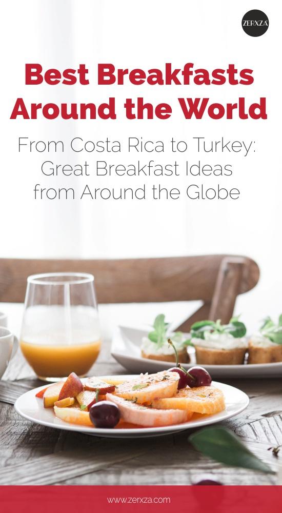 Best Breakfast Ideas Around The World
