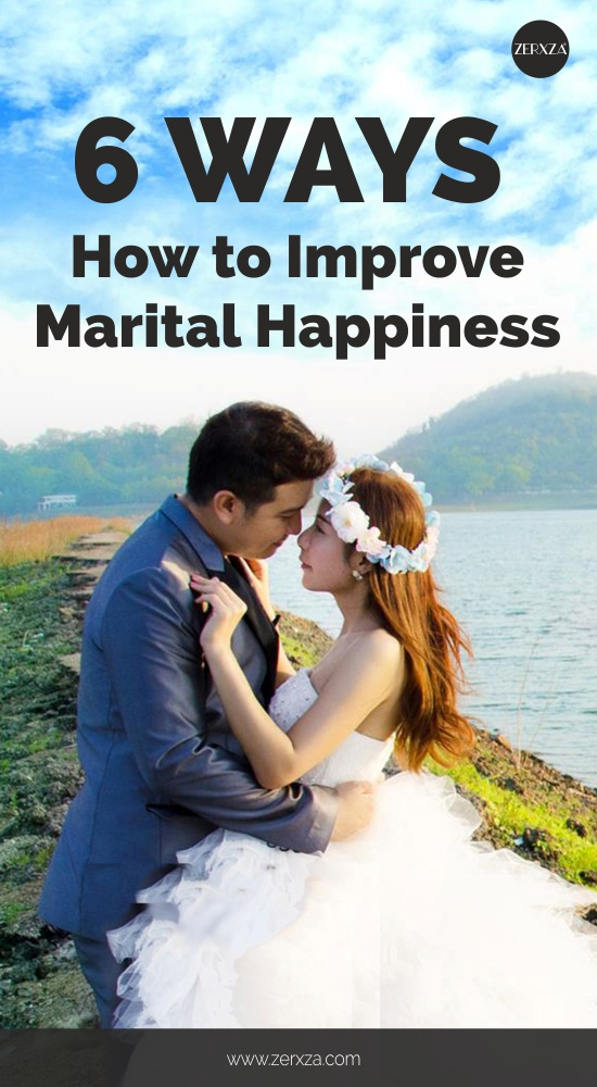 6 Ways How to Improve Your Marital Happiness