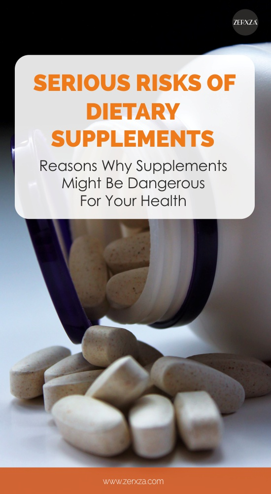Supplements vs Food - Risks and Potential Harmful Effects of Dietary Supplements