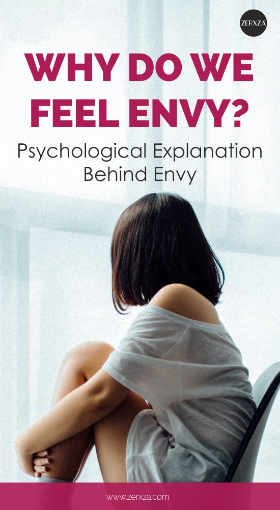 Why Do We Feel Envy - Psychological Explanation Behind Envy