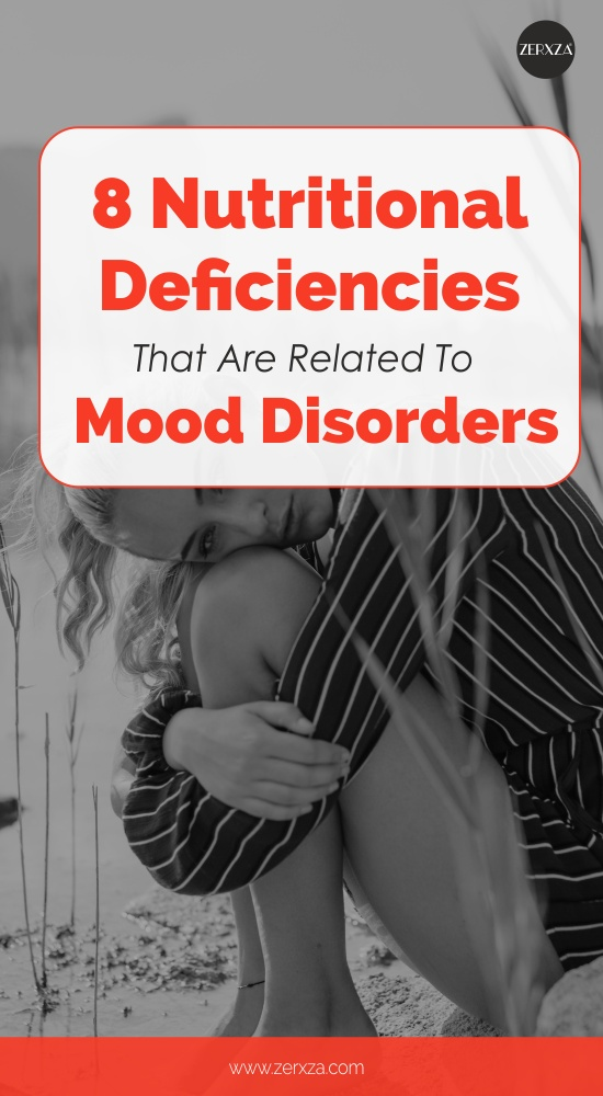 8 Nutritional Deficiencies That Are Related To Mood Disorders