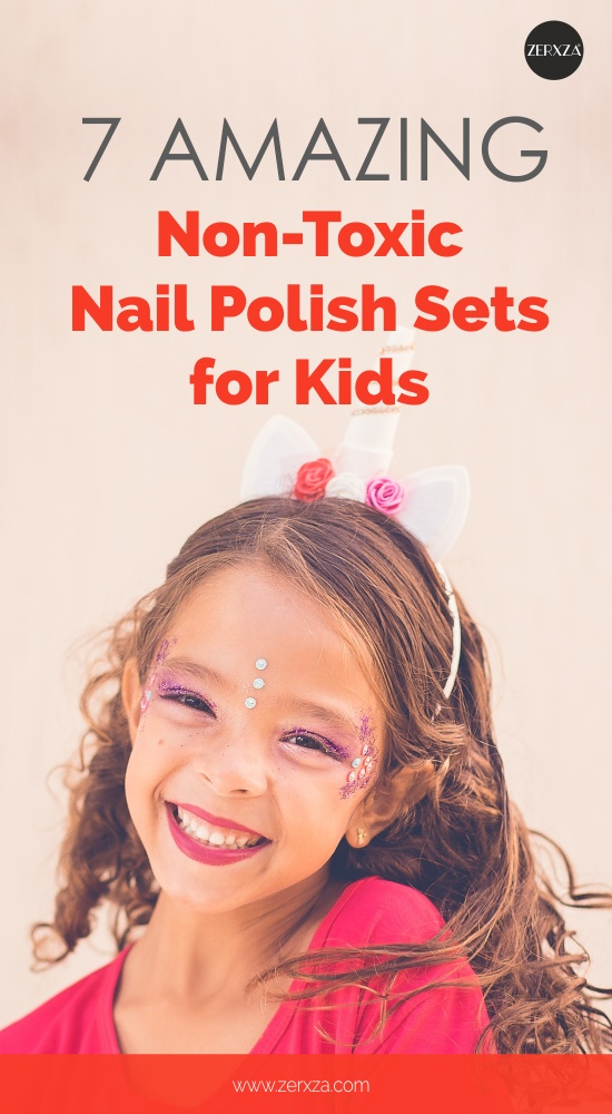 Amazing Non-Toxic Nail Polish Sets for Kids