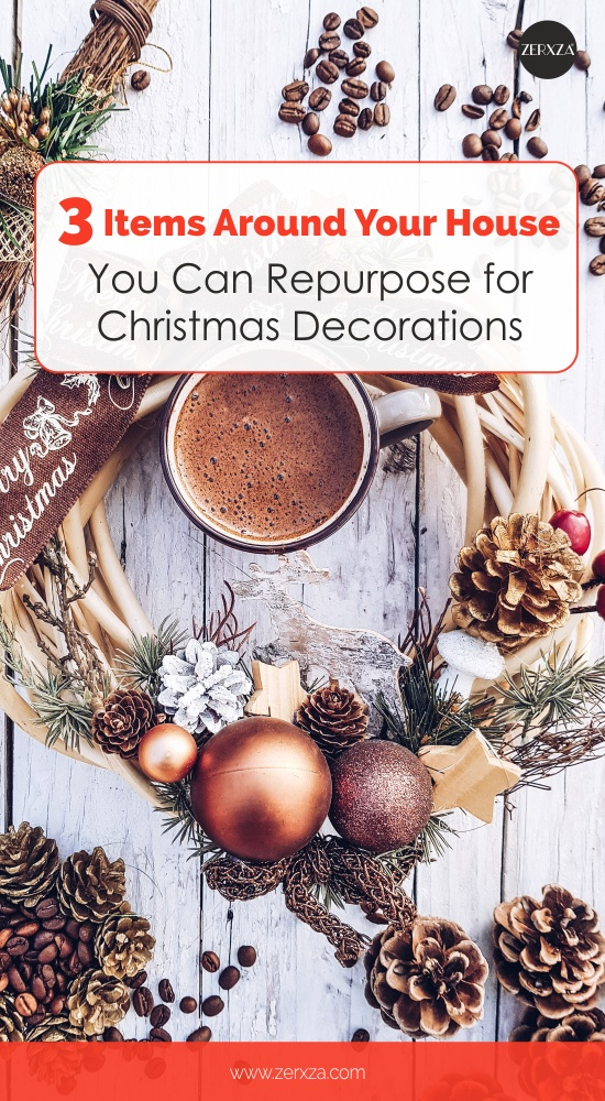 DIY Ideas for Christmas - Repurpose Items for Decorations