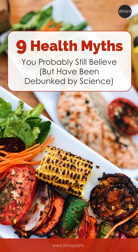 9 Health Myths You Probably Still Believe But Have Been Debunked by Science